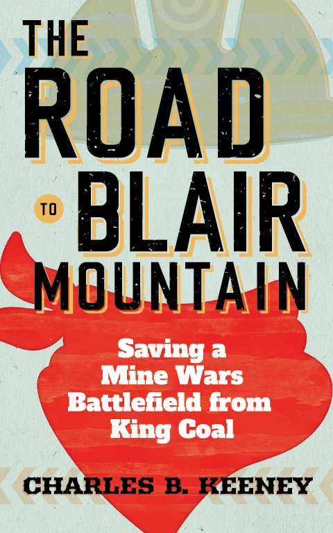 The Road to Blair Mountain cover