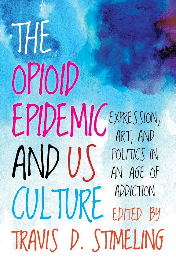 The Opioid Epidemic and US Culture cover